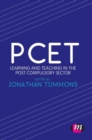 PCET : Learning and teaching in the post compulsory sector - Book