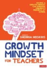Growth Mindset for Teachers - Book
