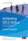 Achieving QTLS status : A guide to demonstrating the Professional Standards - eBook