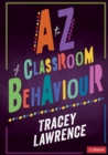 A to Z of Classroom Behaviour - Book