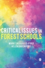 Critical Issues in Forest Schools - Book