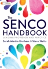 The SENCO Handbook : Leading Provision and Practice - Book