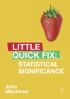 Statistical Significance : Little Quick Fix - Book