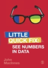 See Numbers in Data : Little Quick Fix - Book