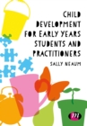 Child Development for Early Years Students and Practitioners - eBook