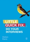 Do Your Interviews : Little Quick Fix - Book