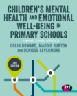 Children's Mental Health and Emotional Well-being in Primary Schools - eBook