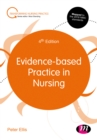 Evidence-based Practice in Nursing - eBook