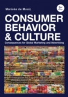 Consumer Behavior and Culture : Consequences for Global Marketing and Advertising - eBook