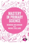 Mastery in primary science - Book