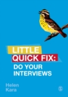 Do Your Interviews : Little Quick Fix - eBook