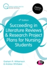 Succeeding in Literature Reviews and Research Project Plans for Nursing Students - eBook