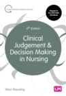 Clinical Judgement and Decision Making in Nursing - Book