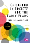 Childhood in Society for the Early Years - eBook