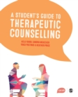 A Student's Guide to Therapeutic Counselling - eBook