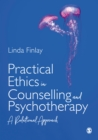 Practical Ethics in Counselling and Psychotherapy : A Relational Approach - eBook