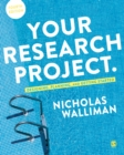 Your Research Project : Designing, Planning, and Getting Started - eBook