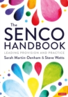 The SENCO Handbook : Leading Provision and Practice - eBook