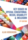 Key Issues in Special Educational Needs, Disability and Inclusion - Book