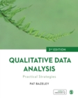 Qualitative Data Analysis : Practical Strategies - eBook