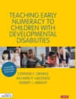 Teaching Early Numeracy to Children with Developmental Disabilities - Book