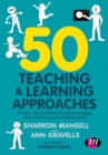50 Teaching and Learning Approaches : Simple, easy and effective ways to engage learners and measure their progress - eBook