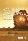 Handling Qualitative Data : A Practical Guide - Book