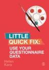 Use Your Questionnaire Data : Little Quick Fix - Book