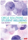 Circle Solutions for Student Wellbeing : Relationships, Resilience and Responsibility - Book