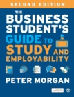 The Business Student's Guide to Study and Employability - Book