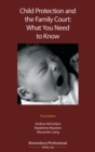 Child Protection and the Family Court: What you Need to Know - Book