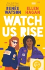 Watch Us Rise - Book