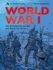 The National Archives: World War I : Anniversary Edition - Book
