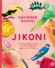 Jikoni : Proudly Inauthentic Recipes from an Immigrant Kitchen - Book