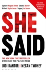 She Said : The New York Times bestseller from the journalists who broke the Harvey Weinstein story - Book
