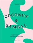 Coconut & Sambal : Recipes from my Indonesian Kitchen - Book