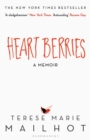 Heart Berries : A Memoir - Book