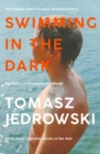 Swimming in the Dark :  One of the most astonishing contemporary gay novels we have ever read   A masterpiece    Attitude - eBook