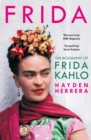 Frida : The Biography of Frida Kahlo - Book