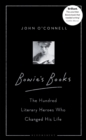 Bowie's Books : The Hundred Literary Heroes Who Changed His Life - Book