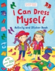 I Can Dress Myself : Activity and Sticker Book - Book