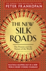 The New Silk Roads : The Present and Future of the World - eBook