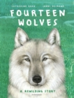 Fourteen Wolves : A Rewilding Story - Book