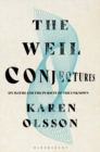 The Weil Conjectures : On Maths and the Pursuit of the Unknown - Book