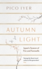Autumn Light : Japan's Season of Fire and Farewells - Book