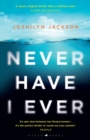 "Never Have I Ever : ""Like DESPERATE HOUSEWIVES meets KILLING EVE"" - eBook"
