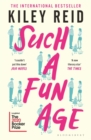 Such a Fun Age : Longlisted for the 2020 Booker Prize - Book