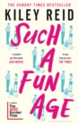 Such a Fun Age : 'The most provocative page-turner of 2020'   now a Sunday Times bestseller - eBook