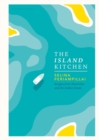 The Island Kitchen : Recipes from Mauritius and the Indian Ocean - eBook