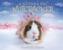 A Guinea Pig Nutcracker - Book